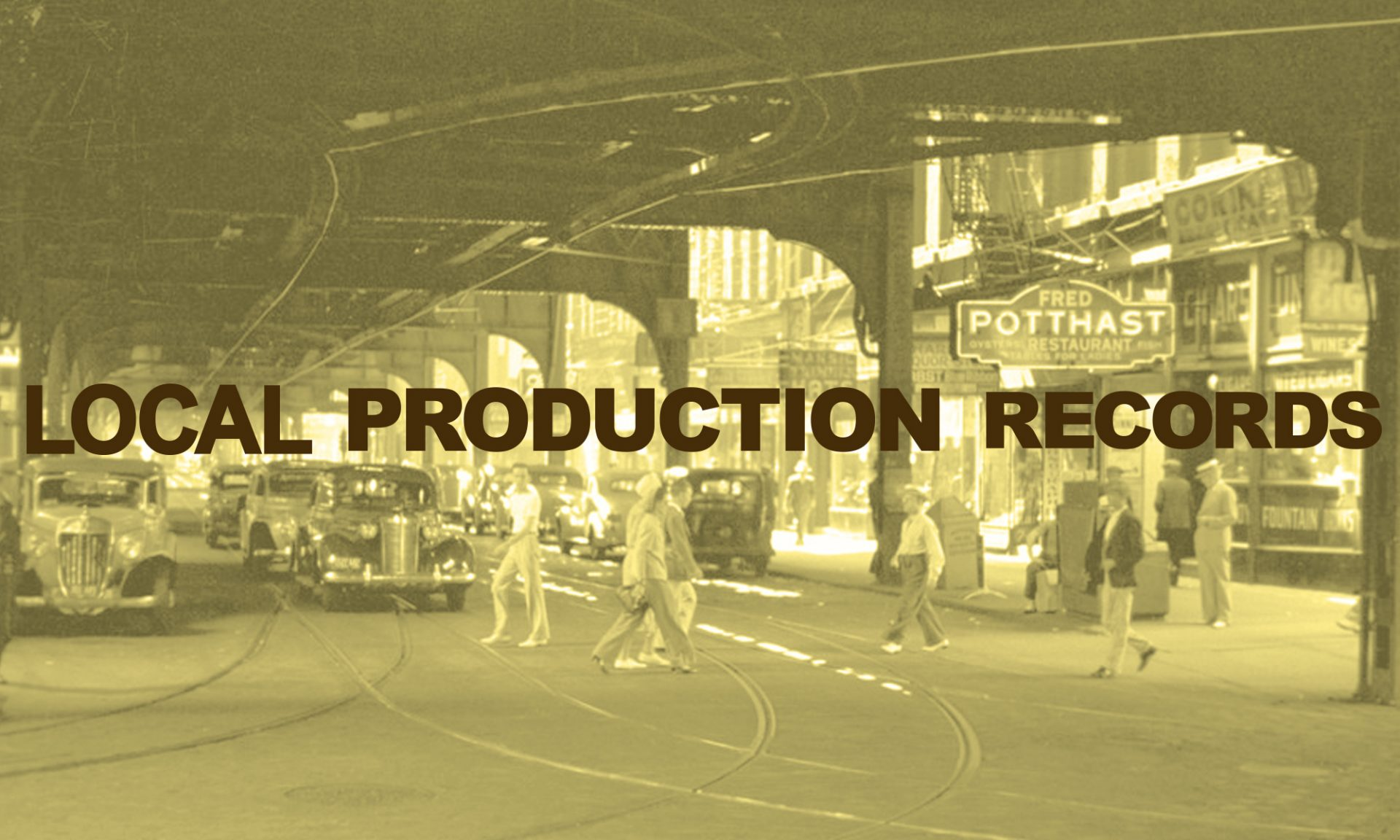 LOCAL PRODUCTION RECORDS